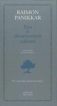 Paix et désarmement culturel