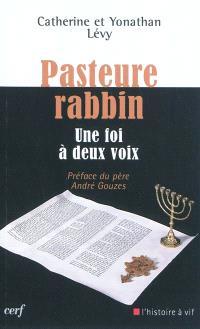 Pasteure-rabbin : une foi à deux voix