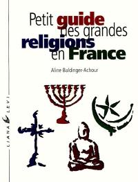 Petit guide des grandes religions en France