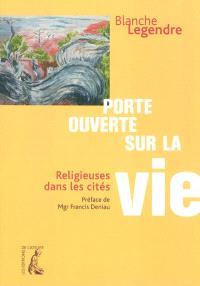 Porte ouverte sur la vie : religieuses dans les cités