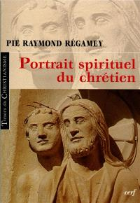 Portrait spirituel du chrétien