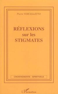 Réflexions sur les stigmates
