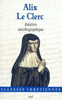 Relation autobiographique; Suivi de Notes de cahiers
