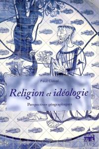 Religion et idéologie : perspectives géographiques
