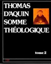 Somme théologique. Volume 2, Première section de la deuxième partie