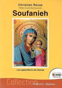Soufanieh : les apparitions de Damas