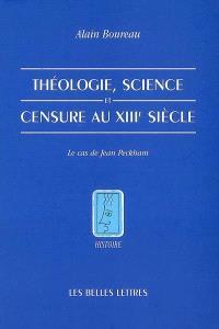 Théologie, science et censure au XIIIe siècle : le cas de Jean Peckham
