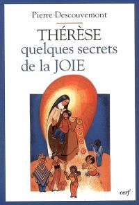 Thérèse, quelques secrets de la joie
