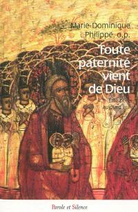 Toute paternité vient de Dieu : être père aujourd'hui
