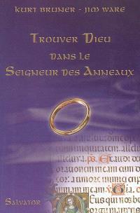 Trouver Dieu dans Le seigneur des anneaux