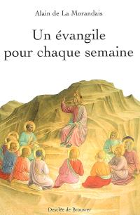 Un Evangile pour chaque semaine