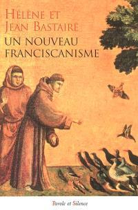 Un nouveau franciscanisme : les petits frères et les petites soeurs de la création