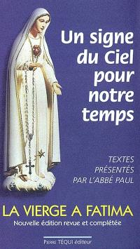 Un signe du ciel pour notre temps : la Vierge Marie à Fatima