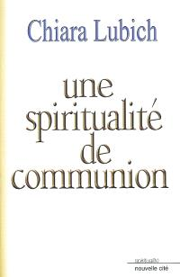 Une spiritualité de communion