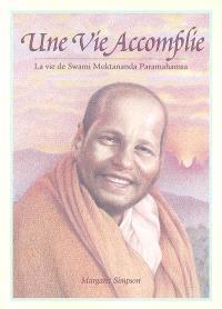 Une vie accomplie : la vie de swami Muktananda Paramahamsa