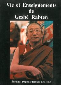 Vie et enseignements de Geshé Rabten