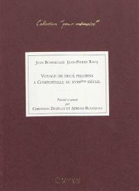 Voyage de deux pèlerins à Compostelle au XVIIIe siècle