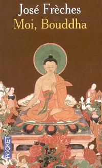 Moi, Bouddha