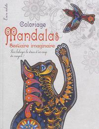 Mandalas : bestiaire imaginaire : coloriage, grand format