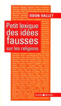 Petit lexique des idées fausses sur les religions