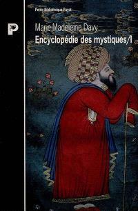 Encyclopédie des mystiques. Volume 1, Chamanisme, Grecs, Juifs, gnose, christianisme primitif