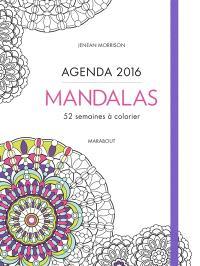 Mandalas : agenda 2016 : 52 semaines à colorier