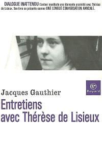 Entretiens avec Thérèse de Lisieux