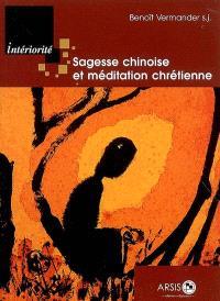Sagesse chinoise et méditation chrétienne