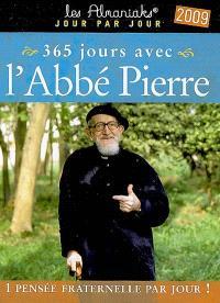 365 jours avec l'Abbé Pierre 2009 : 1 pensée fraternelle par jour !