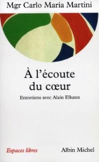 A l'écoute du coeur : entretiens avec Alain Elkann