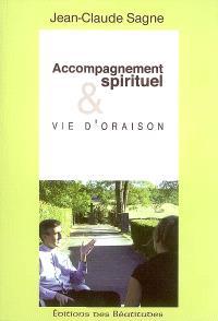 Accompagnement spirituel et vie d'oraison