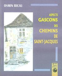 Aspects gascons des chemins de Saint-Jacques