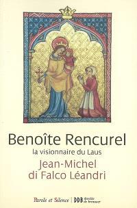 Benoîte Rencurel, la visionnaire du Laus