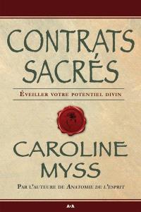 Contrats sacrés  : éveiller votre potentiel divin