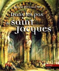 Dans les pas de saint Jacques