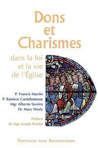Dons et charismes dans la foi et la vie de l'Eglise