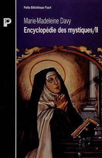 Encyclopédie des mystiques. Volume 2, Christianisme occidental, ésotérisme, protestantisme, islam