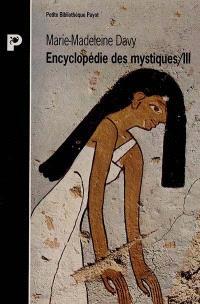 Encyclopédie des mystiques. Volume 3, Egypte, Mésopotamie, Iran, hindouisme, bouddhisme indien