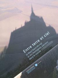 Entre terre et ciel, le Mont-Saint-Michel et les montagnes sacrées dans le monde