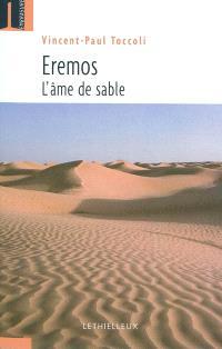 Eremos : l'âme de sable