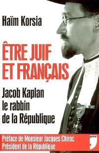 Etre juif et français : Jacob Kaplan, le rabbin de la République