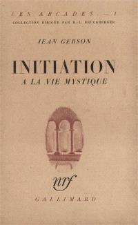 Initiation à la vie mystique