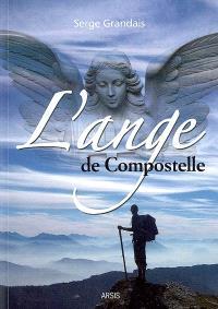 L'ange de Compostelle