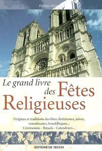 Le grand livre des fêtes religieuses
