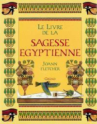 Le livre de la sagesse égyptienne