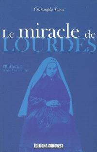 Le miracle de Lourdes