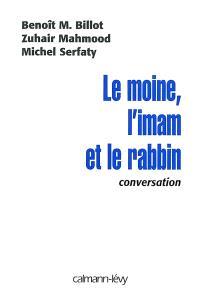 Le moine, l'imam et le rabin : conversation