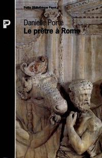 Le prêtre à Rome