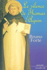 Le silence de Thomas d'Aquin