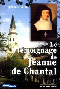 Le témoignage de Jeanne de Chantal